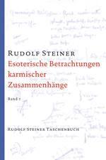 Esoterische Betrachtungen karmischer Zusammenhänge, Bd. II