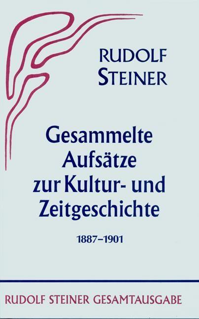 Gesammelte Aufsätze zur Kultur- und Zeitgeschichte 1887-1901