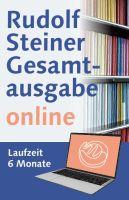 Rudolf Steiner Gesamtausgabe online  Laufzeit 6 Monate