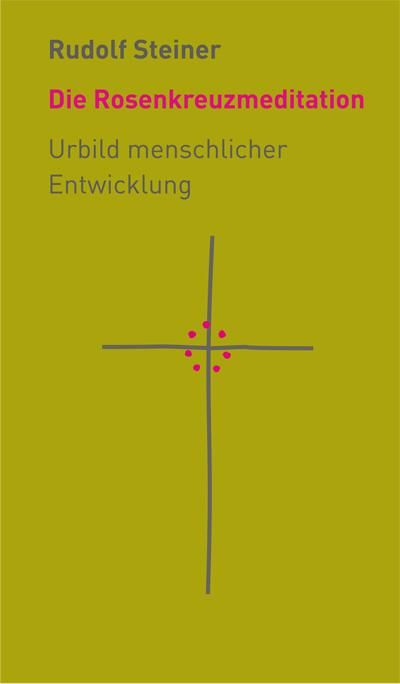 Die Rosenkreuzmeditation