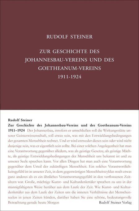 Zur Geschichte des Johannesbau-Vereins und des Goetheanum-Vereins 1911–1924
