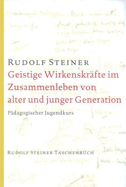 Geistige Wirkenskräfte im Zusammenleben von alter und junger Generation