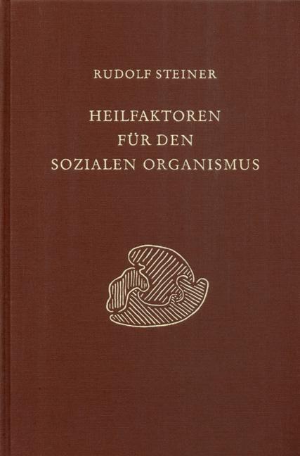 Heilfaktoren für den sozialen Organismus