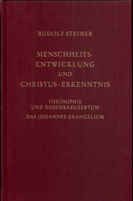 Menschheitsentwicklung und Christus-Erkenntnis
