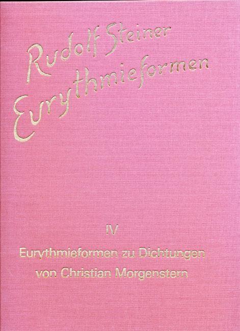 Eurythmieformen zu Dichtungen von Christian Morgenstern
