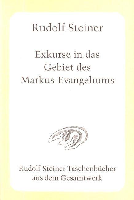Exkurse in das Gebiet des Markus-Evangeliums