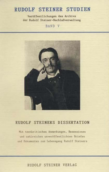 """Rudolf Steiners Dissertation und die erweiterte Buchausgabe """"Wahrheit und Wissenschaft"""""""
