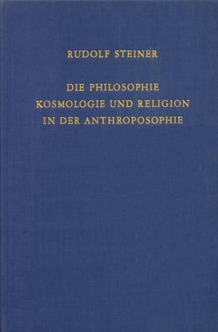 Die Philosophie, Kosmologie und Religion in der Anthroposophie