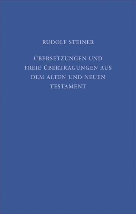 Übersetzungen und freie Übertragungen aus dem Alten und Neuen Testament