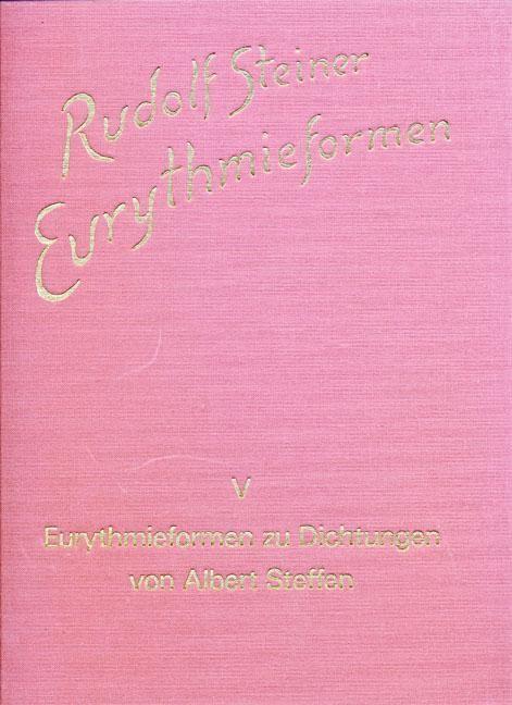 Eurythmieformen zu Dichtungen von Albert Steffen