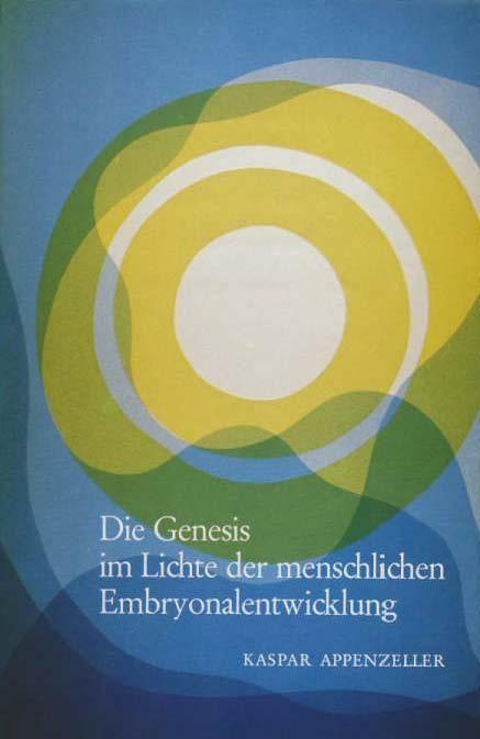 Die Genesis im Lichte der menschlichen Embryonalentwicklung