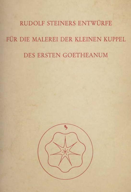 Entwürfe für die Malerei der kleinen Kuppel des Ersten Goetheanum