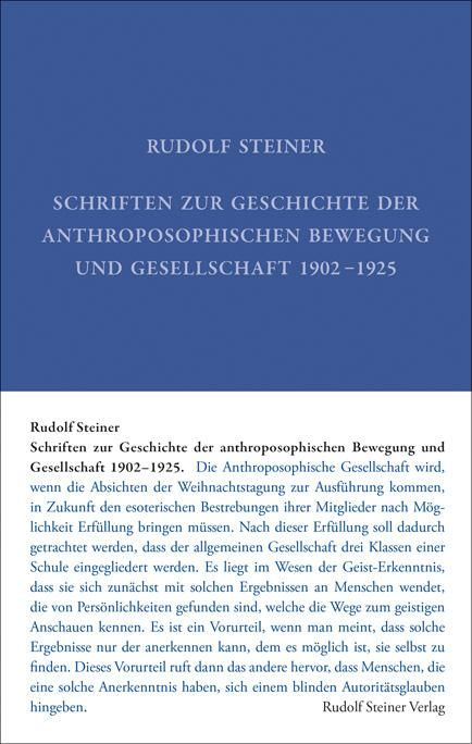 Schriften zur Geschichte der anthroposophischen Bewegung und der anthroposophischen Gesellschaft 1902–1925
