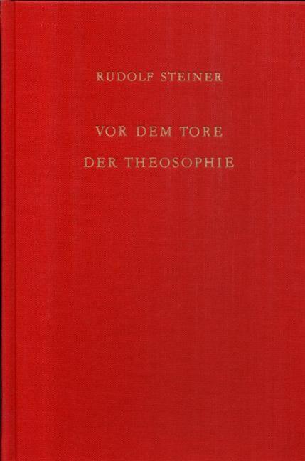 Vor dem Tore der Theosophie