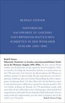 Editorische Nachworte zu Goethes naturwissenschaftl. Schriften in der Weimarer Ausgabe (1891–1896)