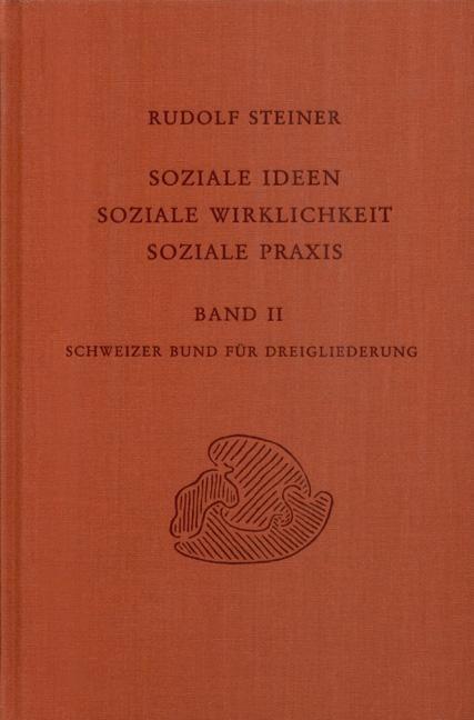 Soziale Ideen - Soziale Wirklichkeit - Soziale Praxis