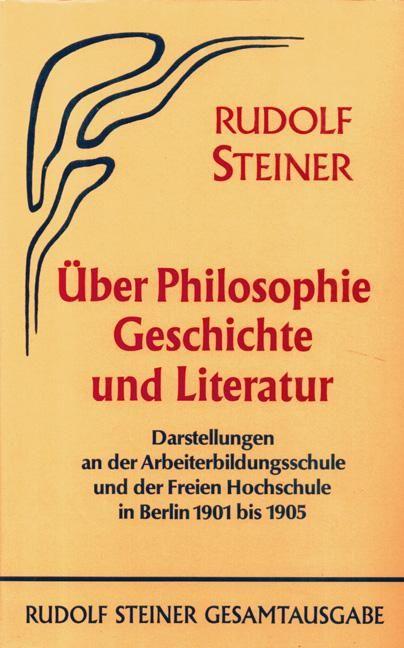 Über Philosophie, Geschichte und Literatur