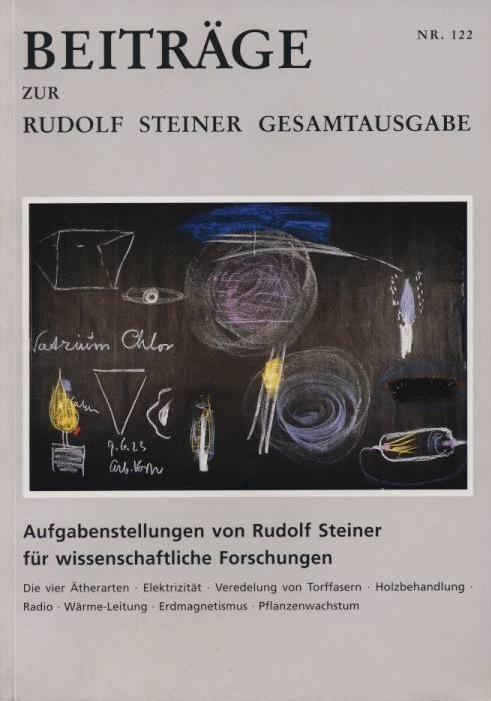 Beiträge Heft 122 Aufgabenstellungen von Rudolf Steiner für wissenschaftliche Forschungen