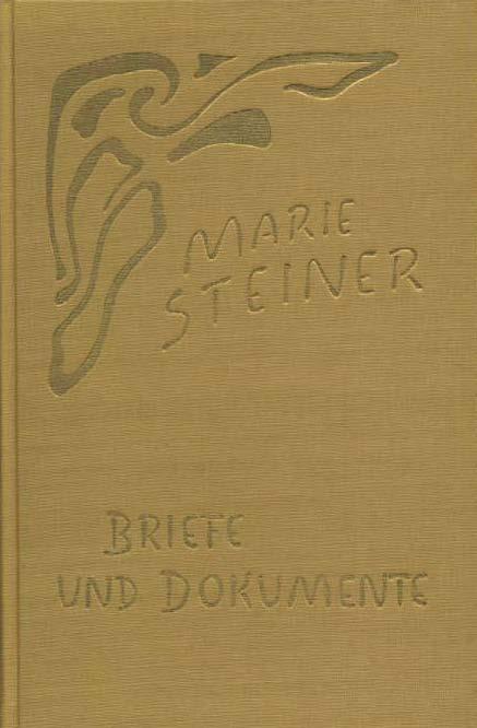 Marie Steiner - Briefe und Dokumente