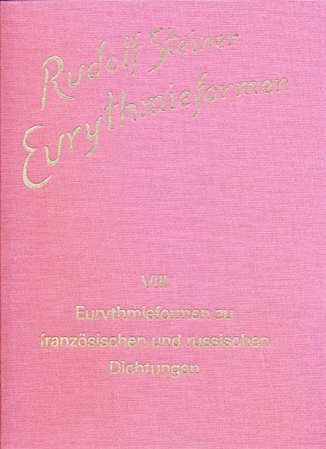 Eurythmieformen zu französischen und russischen Dichtungen