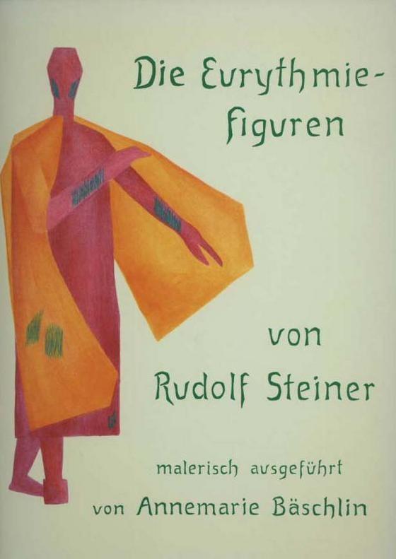 Die Eurythmiefiguren von Rudolf Steiner
