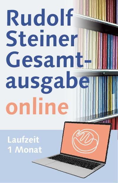 Rudolf Steiner Gesamtausgabe online Laufzeit 1 Monat