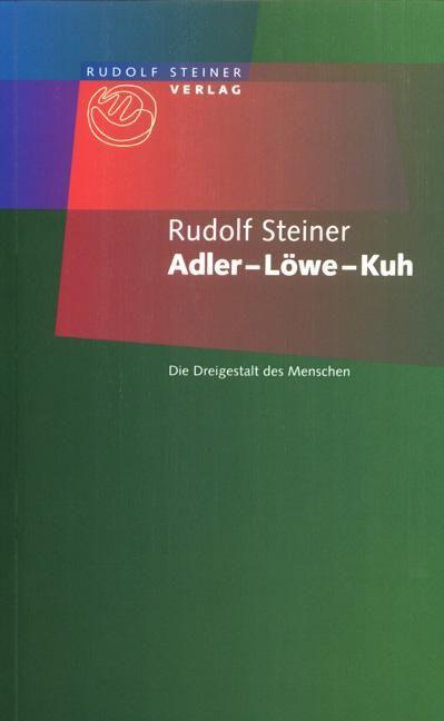 Adler - Löwe - Kuh