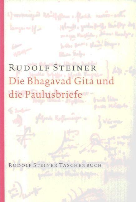 Die Bhagavad Gita und die Paulusbriefe