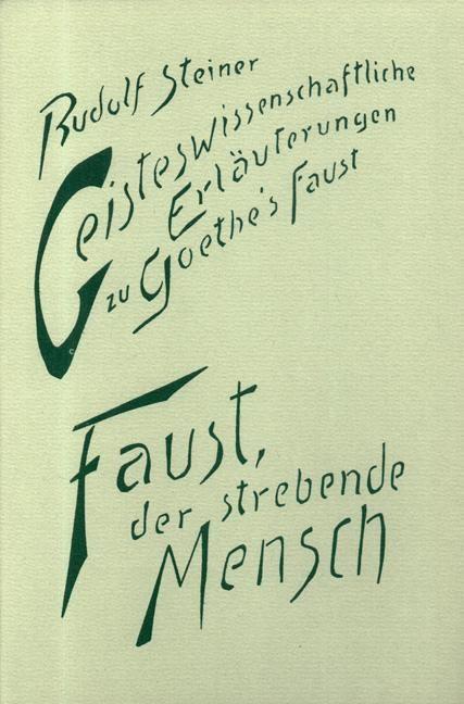 Faust, der strebende Mensch