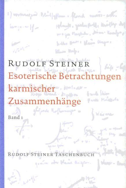Esoterische Betrachtungen karmischer Zusammenhänge, Bd. I