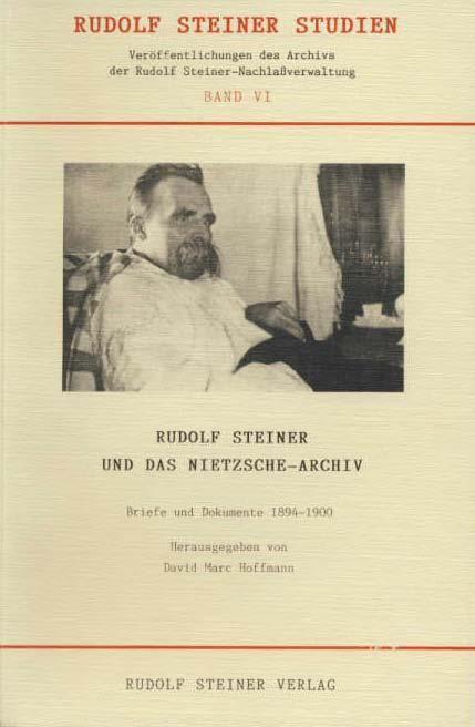 Rudolf Steiner und das Nietzsche-Archiv