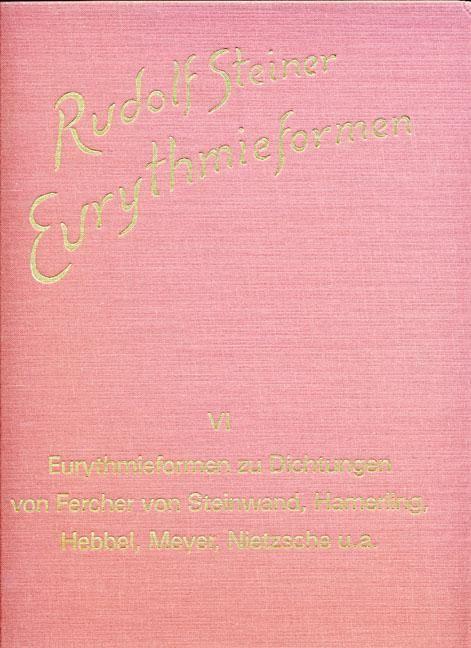 Eurythmieformen zu deutschsprachigen Dichtungen