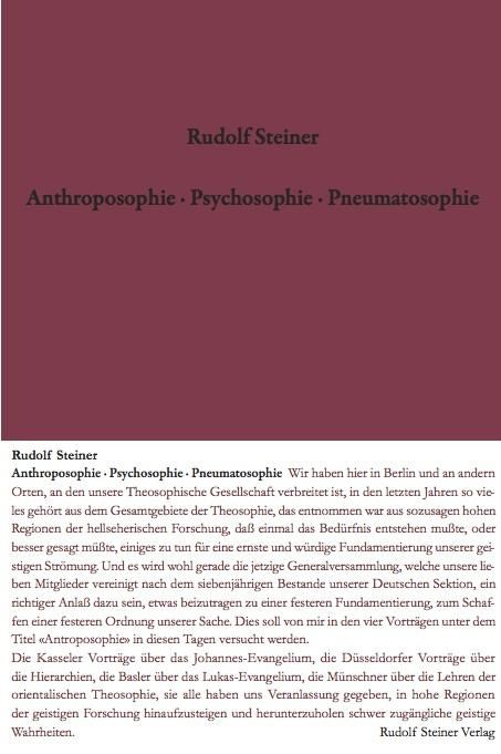 Anthroposophie - Psychosophie - Pneumatosophie